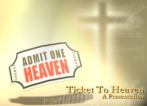 Heaven tickets powerpoint templates free download heaven tickets heaven ticketsheaven tickets download powerpoint templates toneelgroepblik Choice Image