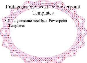 Pink gemstone necklace Powerpoint Templates